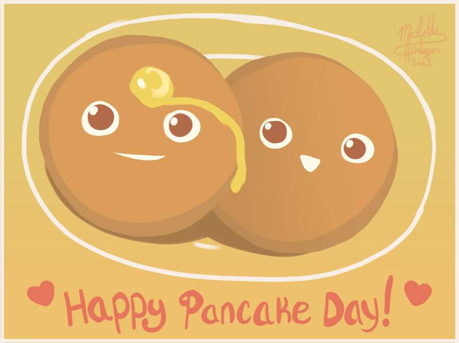 happy_pancake_day__by_michellehendersonda-d5upizn